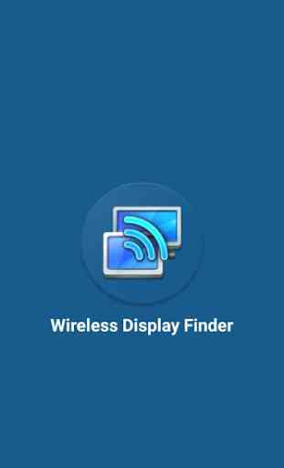 Wireless Display Finder : Cast to TV 1